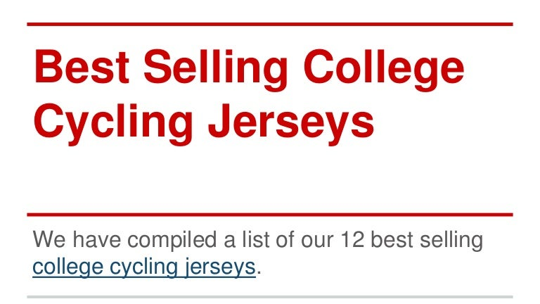 865df7632 College cycling jerseys best sellers