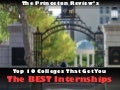 Colleges that get you the BEST internships!