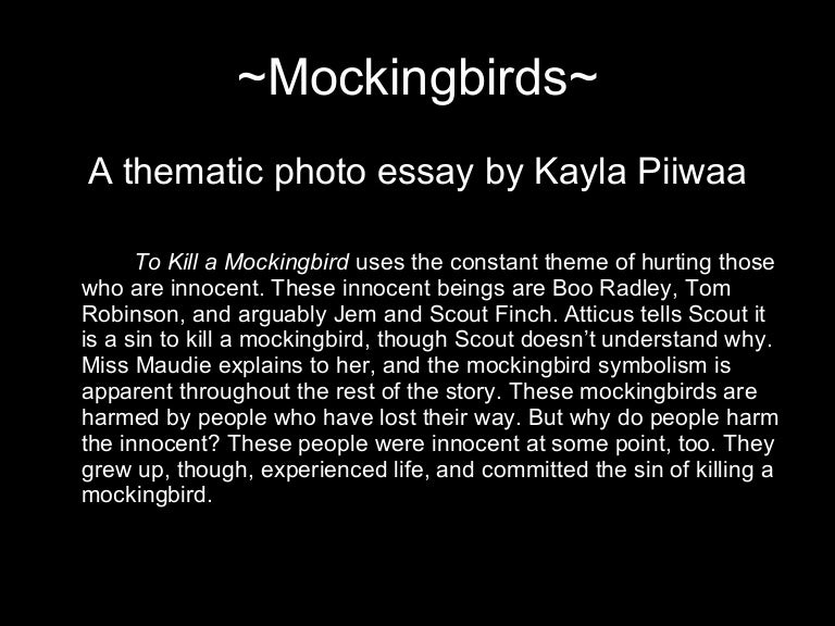 to kill a mockingbird photo essay by kayla piiwaa