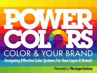Designing Effective Color Systems for Your Logos & Brands