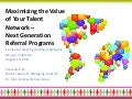 Maximizing the Value of Your Talent Network