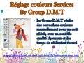 Correction couleurs – Retouches Couleurs  – Group D.M.T