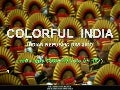 COLORFUL  INDIA -   Indian Republic Day 2010