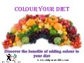 Colour your diet