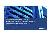 Global implementation and benefits of private cloud