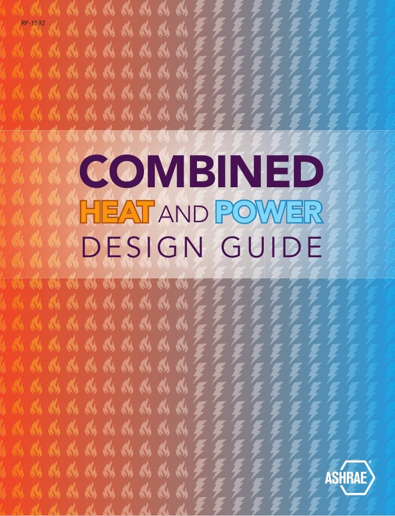 Combined heat and power design guide by ashrae ccuart Gallery
