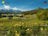 Come cambia il viaggio. Trento, Travel Next