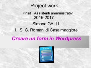 Come costruire form in wordpress Simona Galli