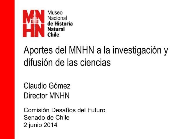 Aportes del MNHN a la investigación y difusion ciencias