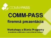 COMM-PASS firemná prezentácia - INTRO