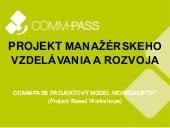 COMM-PASS Projektový model workshopov - INTRO