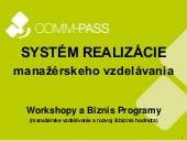 COMM-PASS Systém realizácie manažérskeho vzdelávania (manažérske workshopy)