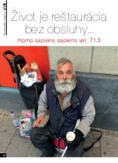 Život je reštaurácia bez obsluhy... Homo sapiens sapiens ver. 7.1.3