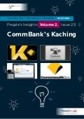 CommBank's Kaching: People's Insights Volume 2, Issue 25