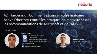 Comment securiser votre annuaire Active Directory contre les attaques de malware selon les recommandations de Microsoft et de l'ANSSI [2019 01-31]