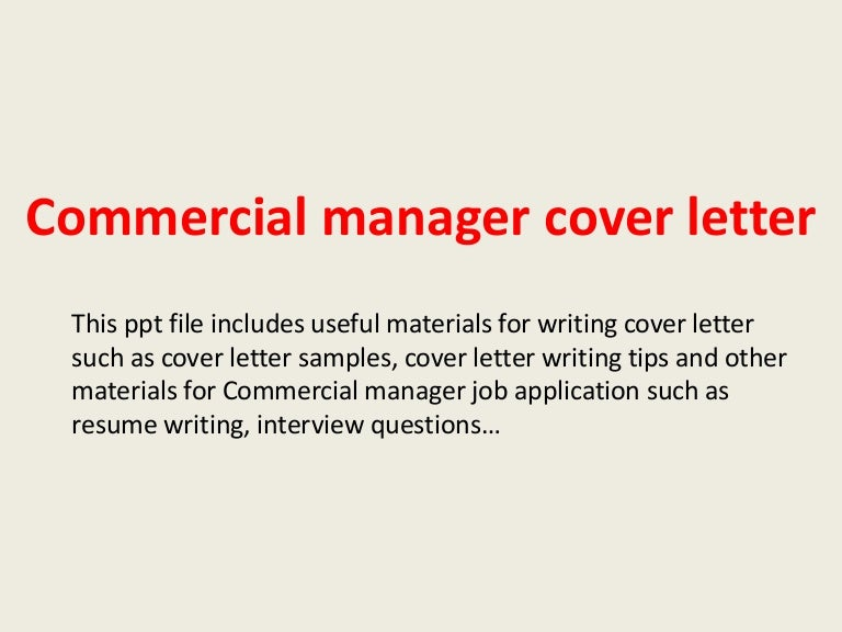 commercialmanagercoverletter-140221231211-phpapp02-thumbnail-4.jpg?cb=1393024357