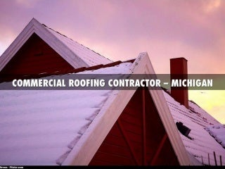 Commercial Roofing Contractor - Michigan