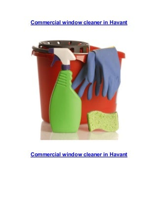 We are reliable commercial window cleaners in Havant