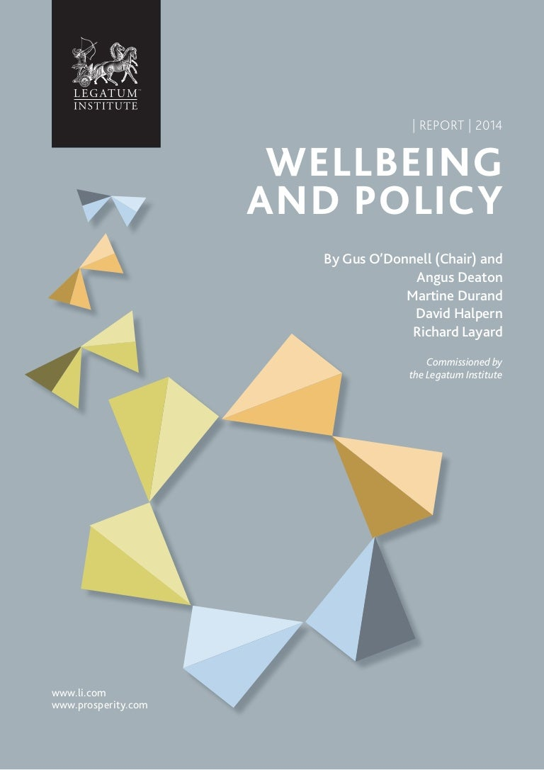 Legatum's Wellbeing and Policy Report 2014