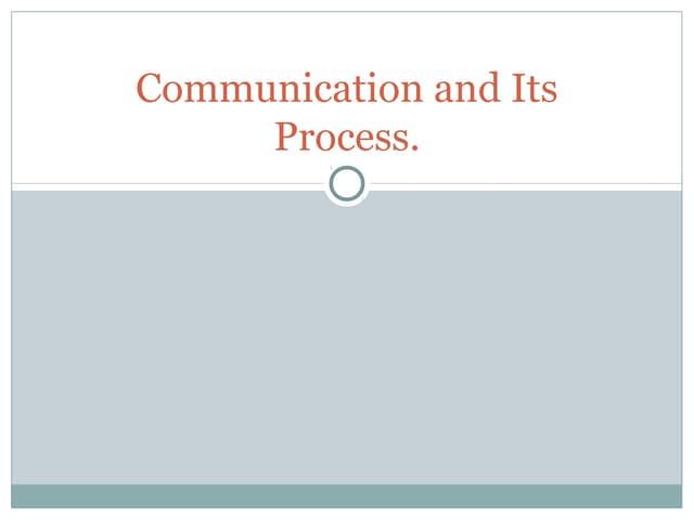 Process of communication