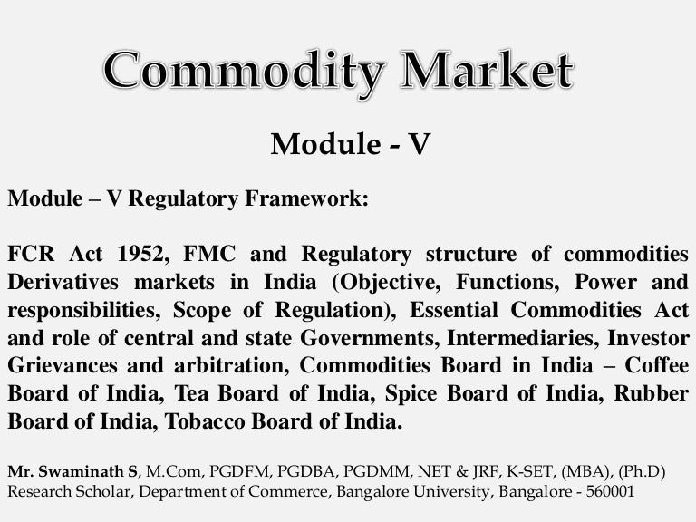 Commodity Market - Module V on trade order form, payment order form, furniture order form, invoice order form, entertainment order form, equipment order form, produce order form, corporate order form, engineering order form, retail order form, commodities order form, product order form, coffee order form, mediation order form, manufacturing order form, asset order form, money order form, customer order form, event order form, production order form,