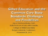 Gifted Education and the Common Core State Standards: Challenges and Possibilities