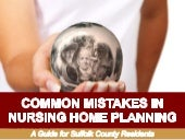 Common Mistakes in Nursing Home Planning: A Guide for Suffolk County Residents