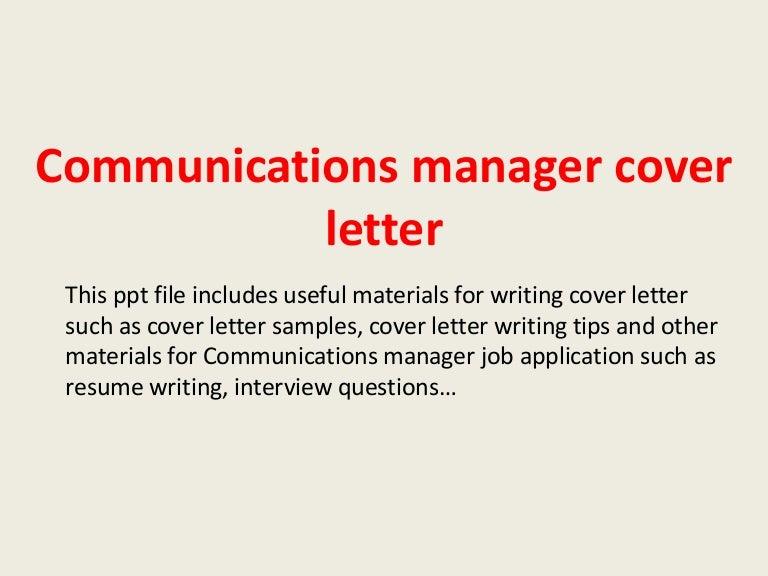 communicationsmanagercoverletter-140227235552-phpapp02-thumbnail-4.jpg?cb=1393545374