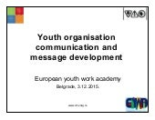 Youth organisation communication and message development