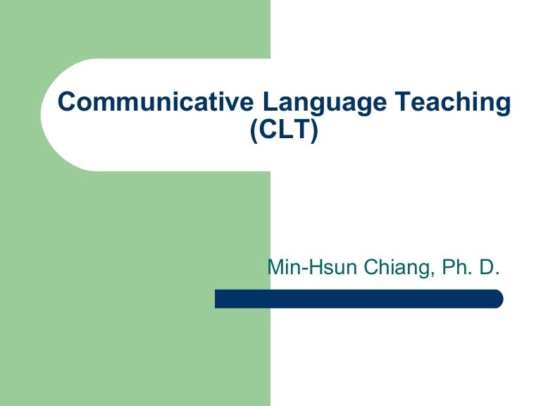 Communicative language teaching (clt).