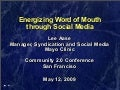 Energizing Word of Mouth through Social Media