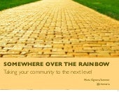 Community as a discipline  - somewhere over the rainbow