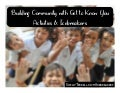Community Building with Get to Know You Activities & Icebreakers