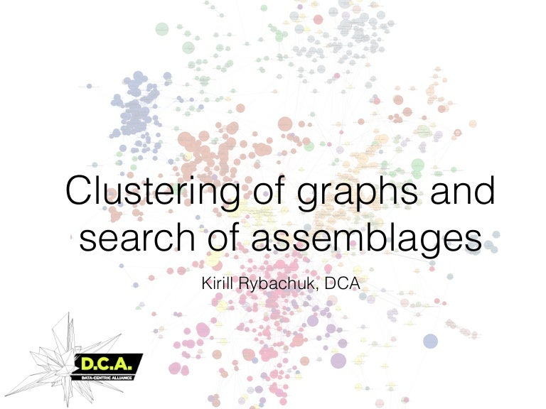 Clustering of graphs and search of assemblages