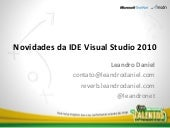 Community Launch 2010 - Visual Studio 2010 (por Leandro Daniel)
