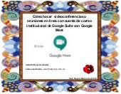 Como hacer conferencias en linea con google meet