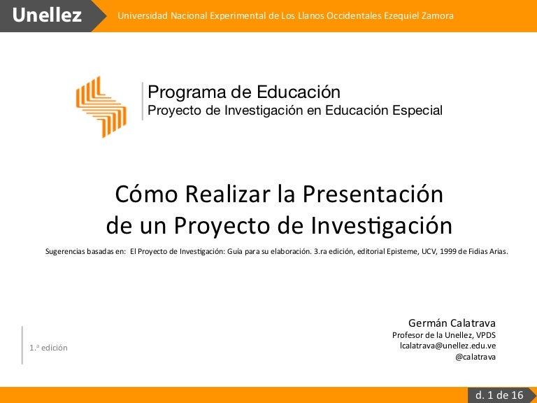 Cómo realizar una presentación de un Proyecto de Investigación