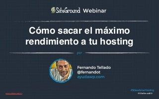 """Presentación Webinar """"Cómo sacar el máximo rendimiento a tu hosting"""""""