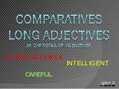 Comparatives Long Adjectives