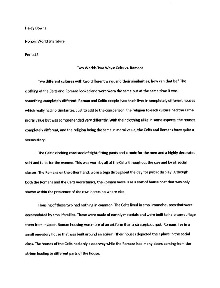 comparison contrast essay two houses Comparison and contrast essay comparison and contrast essay is one of the most common assignments in american high schools and universities in this type of essay students have to compare two (in some essays several) things, problems, events.