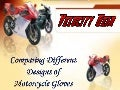 Comparing different designs of motorcycle gloves