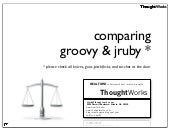 Comparing groovy and_j_ruby(neal_ford)