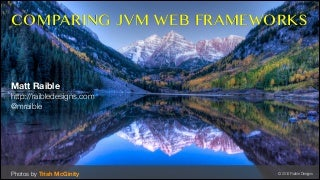 Comparing JVM Web Frameworks - February 2014