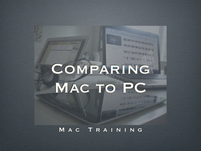 an introduction to the comparison of pc and mac In comparison, mac users appear to be paying a higher cost for comparatively lower level of hardware however, it needs to be mentioned that almost every component on an apple product is those coming from windows pc background to mac will require patience to get used to the way macs work.