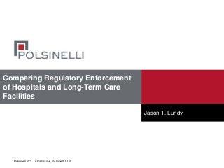 Comparing Regulatory Enforcement of Hospitals and Long-Term Care Facilities
