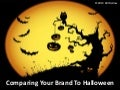 Comparing your brand to halloween