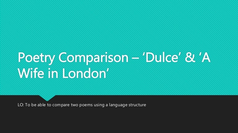 Comparison of the Poems - SlideShare