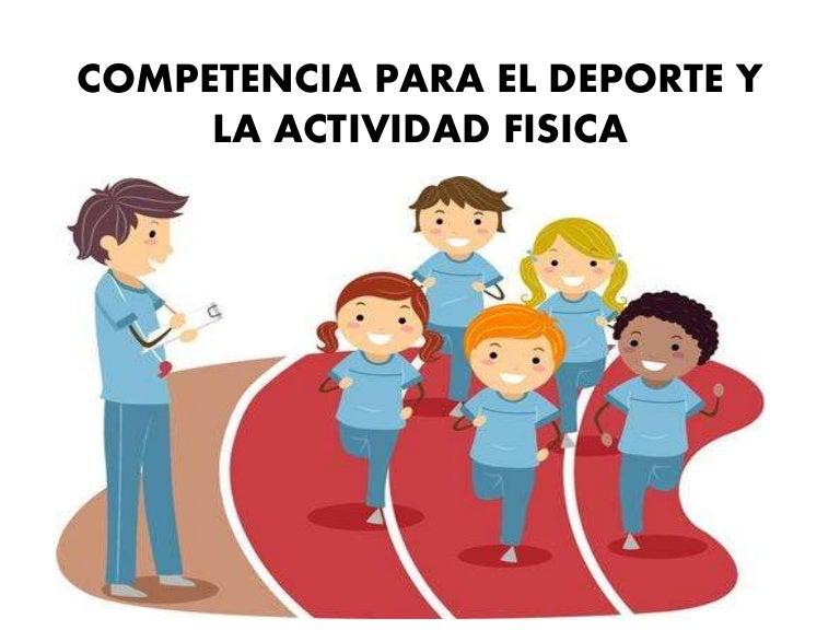 Competencia para el Deporte y la Actividad Fisica