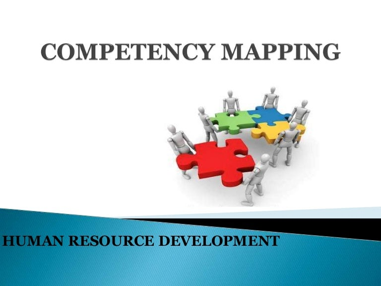 review of literature on competency mapping Competency mapping aims to provide the organization with an overview of all the necessary competencies in order to fulfil its targets, which are defined by the organizational business plan, the projects requirements, the group needs and the job role requirements the required proficiency level for each job profile is defined in this phase as well.