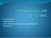 Competion and monopolies